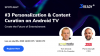 Future of Entertainment: #3 Personalization & Content Curation on Android TV