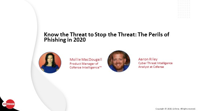 Know the Threat to Stop the Threat: The Perils of Phishing in 2020
