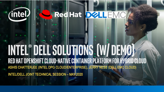 Intel-Dell: Red Hat OpenShift Cloud-Native Container Platform for Hybrid Cloud