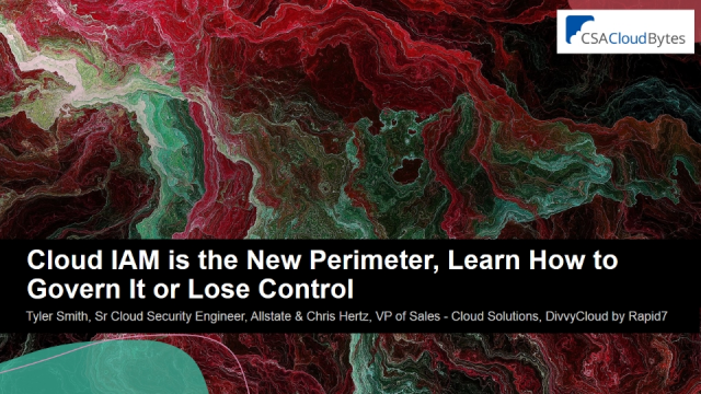 Cloud IAM is the New Perimeter, Learn How to Govern It or Lose Control