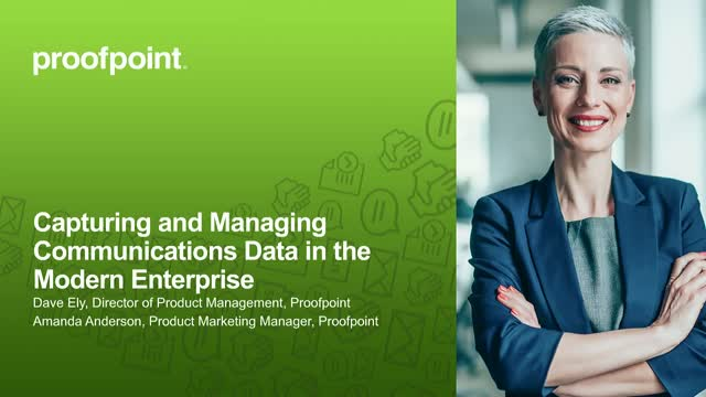 Capturing and Managing Communications Data in the Modern Enterprise