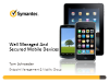 Well Managed and Secured Mobile Devices