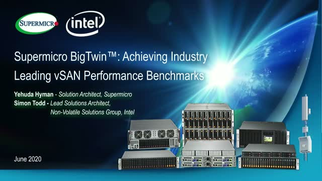 Supermicro BigTwin: Achieving Industry Leading vSAN Performance Benchmarks