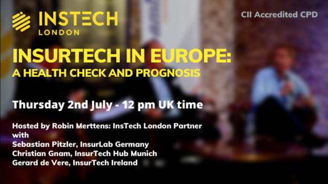 InsurTech in Europe: A Health Check and Prognosis