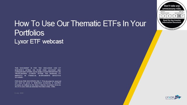 Lyxor ETF Thematics - How To Use Our Thematic ETFs In Your Portfolios [EN]