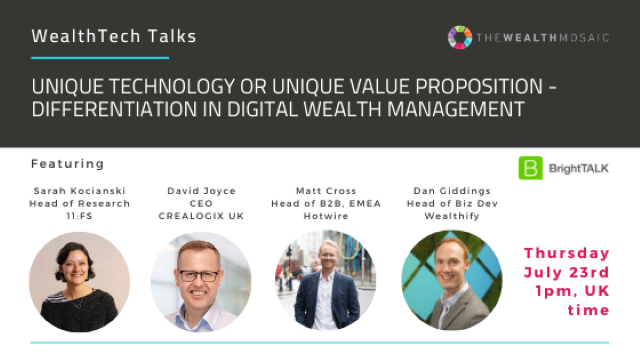 WealthTech Talks: Unique technology or unique value proposition