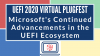 Microsoft's Continued Advancements in the UEFI Ecosystem