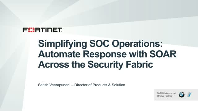 Simplifying SOC Operations: Automate Response with SOAR Across the Security Fabr