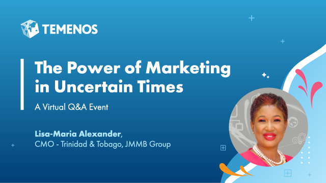 The Power of Marketing in Uncertain Times - Lisa-Maria Alexander Q&A