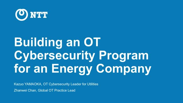 Building an Operational Technology Cybersecurity program for the Energy Sector