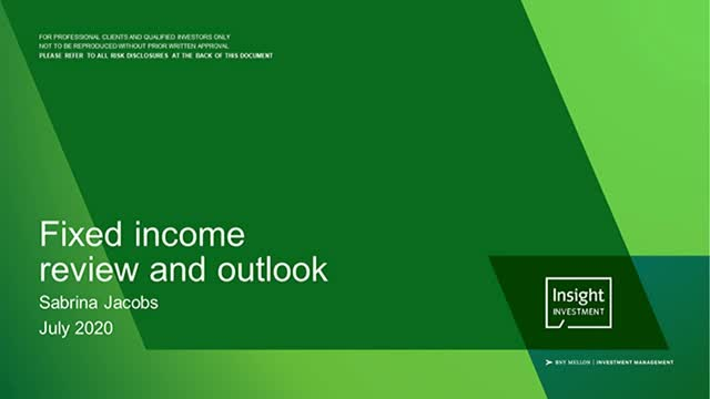 Fixed income review and outlook - July 2020
