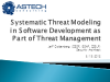Systematic Threat Modeling in Software Development as Part of Threat Management
