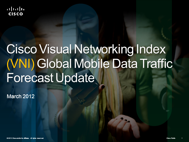 Cisco Visual Networking Index Global Mobile Data Traffic Forecast, 2011-2016