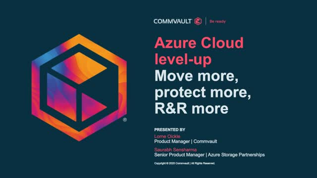 Azure Cloud Level-up – Move More, Protect More, R&R More