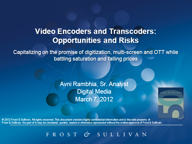 Video Encoders and Transcoders: Opportunities and Risks