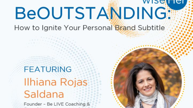 BeOUTSTANDING: How to Ignite your Personal Brand