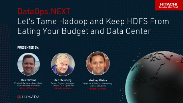 Let's Tame Hadoop and Keep HDFS From Eating Your Budget and Data Center
