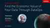 A Guide to Finding the Economic Value of Your Data Through DataOps