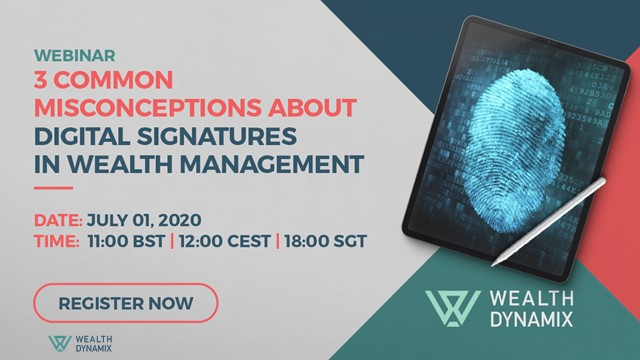 3 common misconceptions about digital signatures in wealth management