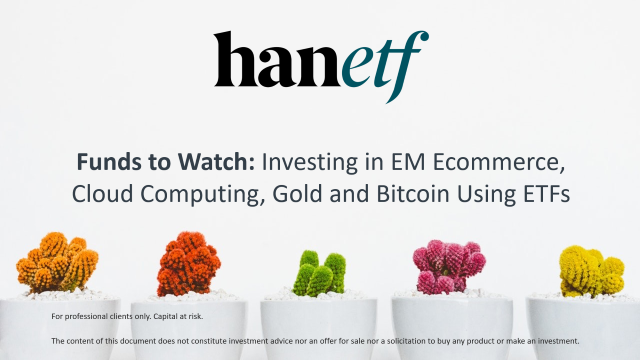 Funds to Watch: Investing EM Ecommerce, Cloud Computing, Gold and Bitcoin Using