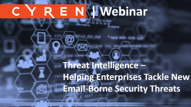 Threat Intelligence -Helping Enterprises Tackle New Email-Borne Security Threats