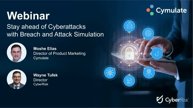Cyber Risk - Stay ahead of Cyberattacks with Breach and Attack Simulation (BAS)