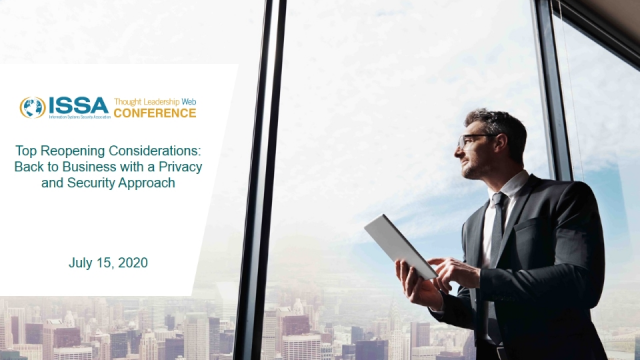 Top Reopening Considerations:Back to Business with a Privacy & Security Approach