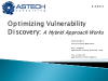 Optimizing Internet Application Vulnerability Discovery– A Hybrid Approach Works
