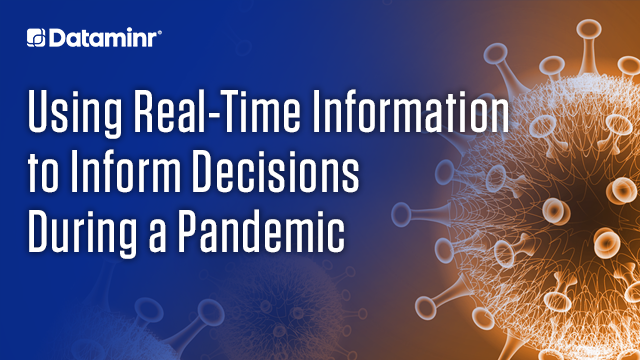 Using Real-Time Information to Inform Decisions During a Pandemic (EMEA)