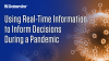 Using Real-Time Information to Inform Decisions During a Pandemic