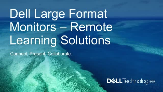 Remote Learning Solutions with Dell Monitors