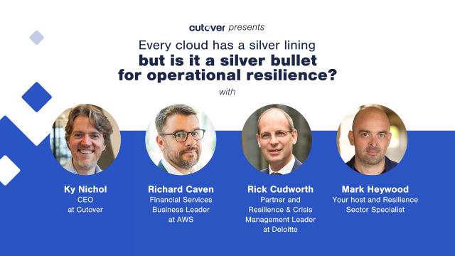 Every cloud has a silver lining but is it a silver bullet for resilience?