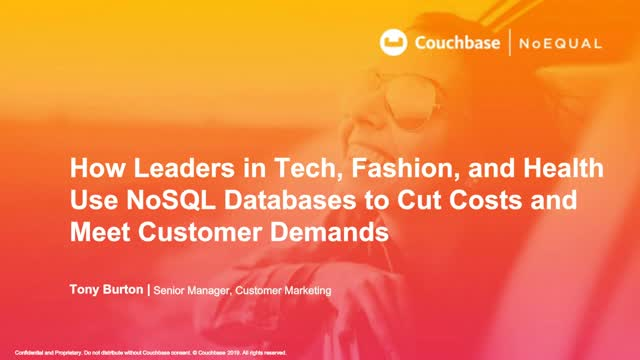How Leaders in Tech, Fashion, and Health use NoSQL Databases to Cut Costs