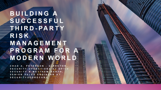 Building a Successful Third Party Risk Management Program for a Modern World