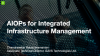 AIOPs for Integrated Infrastructure Management