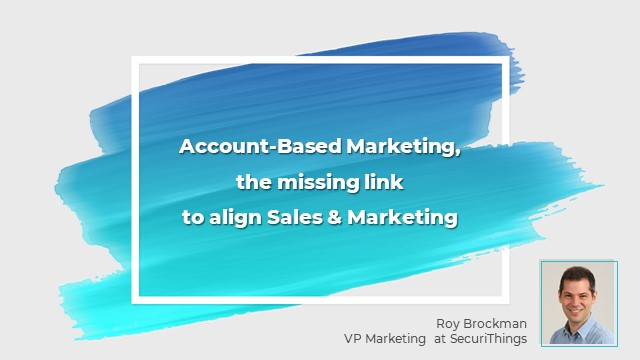 Account-Based Marketing: the missing link to align Sales & Marketing