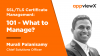 SSL/TLS Certificate Management 101 - What to Manage?