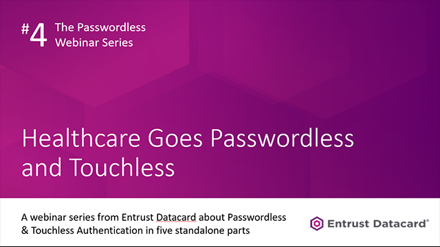 Healthcare Goes Passwordless and Touchless