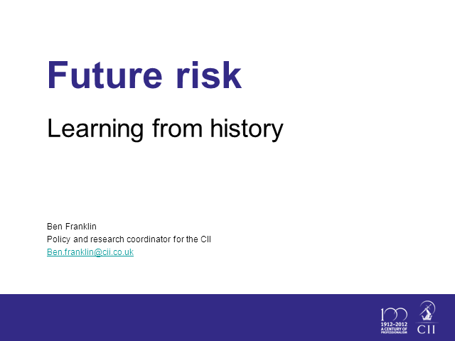 Future Risk, Learning from history