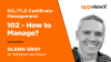 SSL/TLS Certificate Management 102 - How to Manage?