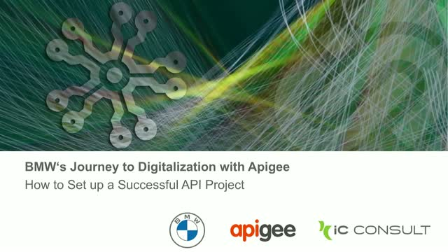 BMW's Journey to Digitalization With Apigee