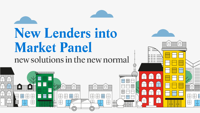 New Lenders into Market Panel – new solutions in the new normal