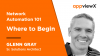 Network Automation 101 - Where to begin