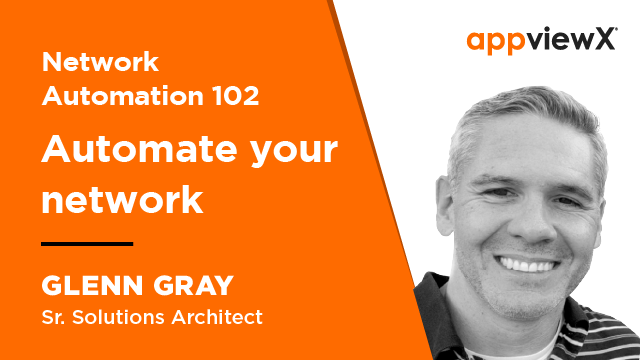 Network Automation 102: Automate Your Network