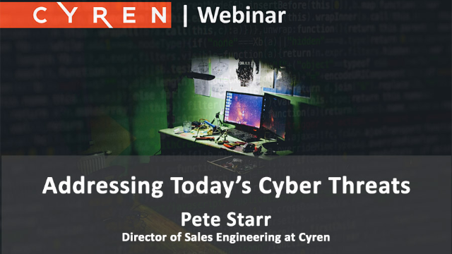 Addressing Today's Cyber Threats