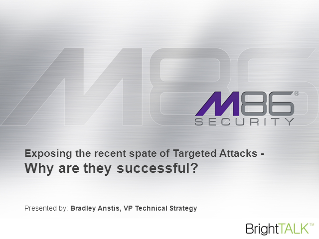 Rise of the Targeted Attacks: How to Prevent Them Breaching Your Defences
