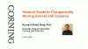 General Guide to Cryogenically Storing Animal Cell Cultures