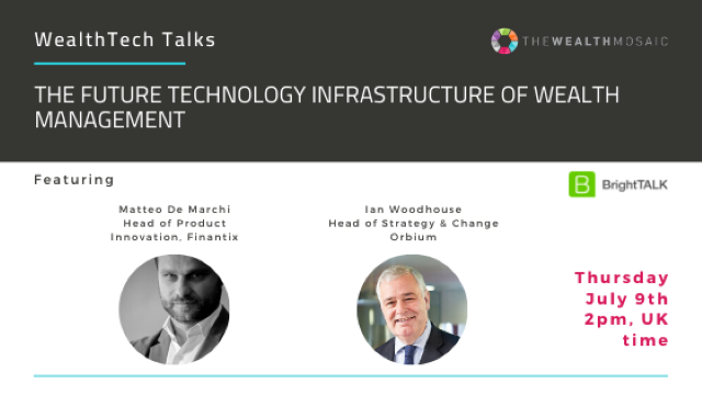 WealthTech Talks: The Future Technology Infrastructure of Wealth Management
