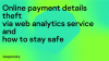 Online payment details theft via web analytics service: how to stay safe