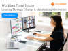 Work from home - Leading Through Change & Maintaining Motivation